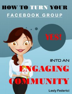 How To Turn Your Facebook Group Into An Engaging Community Kindle Edition